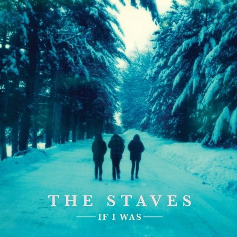 the-staves-if-i-was