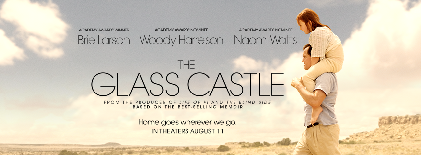 """YOU WERE BORN TO CHANGE THE WORLD """" The Glass Castle Review 